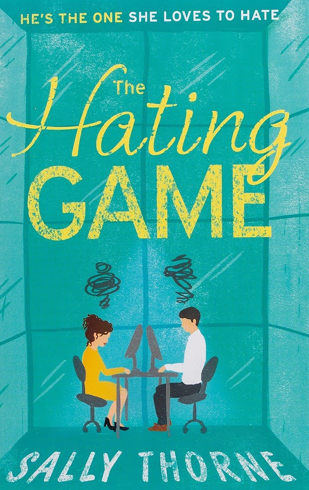 Link to an enlarged image of The Hating Game: 'The very best book to self-isolate with' Goodreads reviewer