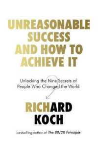 Link to an enlarged image of Unreasonable Success and How to Achieve It: Unlocking the Nine Secrets of People Who Changed the World