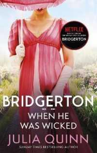 Bridgerton Vol.6 When He Was Wicked 9780349429472