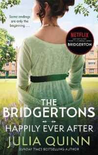 The Bridgertons: Happily Ever After (Bridgerton Family) 9780349429809
