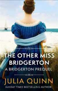 The Other Miss Bridgerton: A Bridgerton Prequel (The Rokesbys) 9780349430157