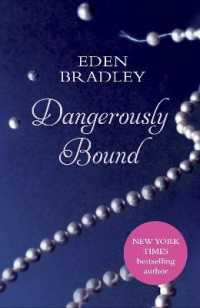 Link to an enlarged image of Dangerously Bound -- Paperback / softback