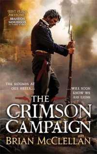 Link to an enlarged image of The Crimson Campaign: Book 2 in The Powder Mage Trilogy (Powder Mage trilogy)