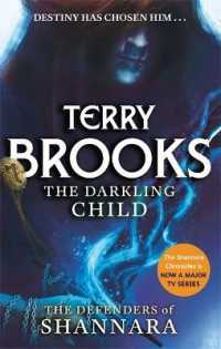 Link to an enlarged image of Darkling Child : The Defenders of Shannara (The Defenders of Shannara) -- Paperback / softback
