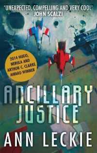 Link to an enlarged image of Ancillary Justice: THE HUGO, NEBULA AND ARTHUR C. CLARKE AWARD WINNER (Imperial Radch)
