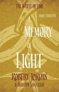 Link to an enlarged image of A Memory Of Light: Book 14 of the Wheel of Time (soon to be a major TV series) (Wheel of Time)