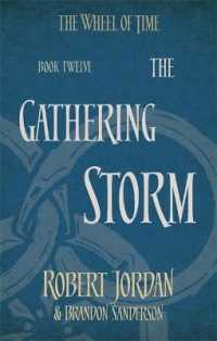 Link to an enlarged image of Gathering Storm : Book 12 of the Wheel of Time (Wheel of Time) -- Paperback / softback