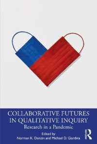 Collaborative Futures in Qualitative Inquiry 9780367723835