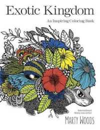 Link to an enlarged image of Exotic Kingdom : An Inspiring Coloring Book (CLR CSM)