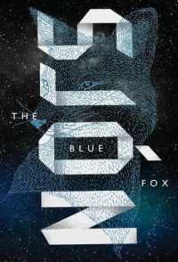 Link to an enlarged image of The Blue Fox (Reprint)