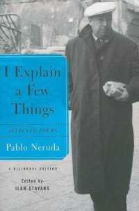 Link to an enlarged image of I Explain a Few Things : Selected Poems