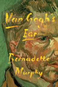 Link to an enlarged image of Van Gogh's Ear : The True Story