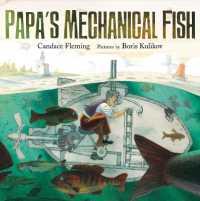Papa's Mechanical Fish 9780374399085