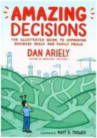 Link to an enlarged image of Amazing Decisions : The Illustrated Guide to Improving Business Deals and Family Meals
