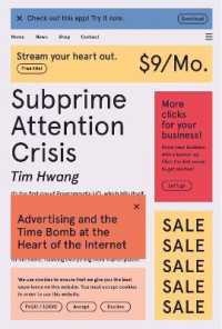 Link to an enlarged image of Subprime Attention Crisis : Advertising and the Time Bomb at the Heart of the Internet (Fsg Originals X Logic)