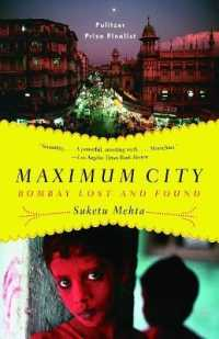 Link to an enlarged image of Maximum City : Bombay Lost and Found (Vintage) (Reprint)