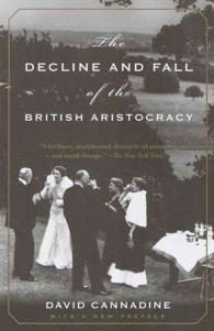 Link to an enlarged image of The Decline and Fall of the British Aristocracy