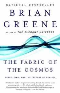Fabric of the Cosmos: Space, Time, and the Texture of Reality  9780375727207
