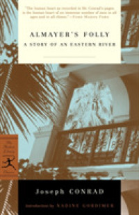Link to an enlarged image of Almayer's Folly : A Story of an Eastern River (Modern Library Classics)