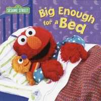 Link to an enlarged image of Big Enough for a Bed (Sesame Street Board Books) (BRDBK)