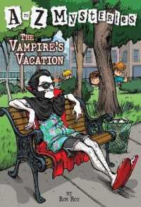Link to an enlarged image of The Vampire's Vacation (A to Z Mysteries)