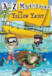 Link to an enlarged image of The Yellow Yacht (A to Z Mysteries)