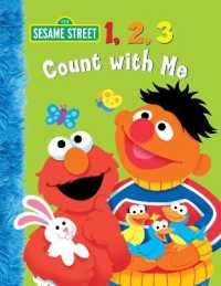 Link to an enlarged image of 1, 2, 3 Count with Me (Sesame Street) (BRDBK)
