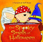 Link to an enlarged image of The Spooky Smells of Halloween (Scented Storybook) (NOV)