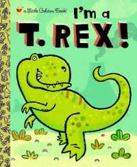 Link to an enlarged image of I'm a T. Rex! (Little Golden Books)