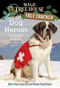 Link to an enlarged image of Dog Heroes : A Nonfiction Companion to Magic Tree House #46: Dogs in the Dead of Night (Magic Tree House Fact Trackers)