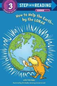 Link to an enlarged image of How to Help the Earth-by the Lorax (Step into Reading. Step 3)