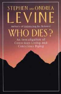 Link to an enlarged image of Who Dies? : An Investigation of Conscious Living and Conscious Dying (Reissue)