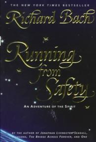 Link to an enlarged image of Running from Safety : An Adventure of the Spirit (Reprint)