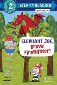 Link to an enlarged image of Elephant Joe, Brave Firefighter! (Step into Reading. Step 2)