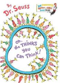 Link to an enlarged image of Oh, the Thinks You Can Think! (Big Bright and Early Board Books) (BRDBK)