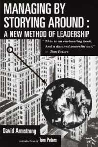 Link to an enlarged image of Managing by Storying around : A New Method of Leadership