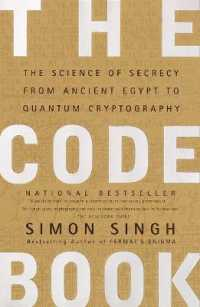 Link to an enlarged image of The Code Book : The Science of Secrecy from Ancient Egypt to Quantum Cryptography (Reprint)
