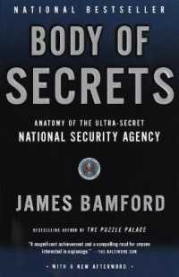 Link to an enlarged image of Body of Secrets : Anatomy of the Ultra-Secret National Security Agency (Reprint)