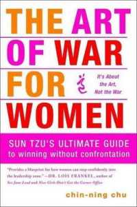 Link to an enlarged image of The Art of War for Women : Sun Tzu's Ultimate Guide to Winning without Confrontation