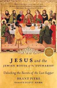 Link to an enlarged image of Jesus and the Jewish Roots of the Eucharist : Unlocking the Secrets of the Last Supper (Reprint)