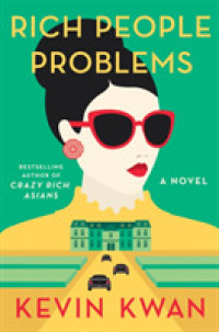 Link to an enlarged image of Rich People Problems (A Novel) -- Paperback