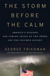 Link to an enlarged image of Storm before the Calm : America's Discord, the Coming Crisis of the 2020s, and the Triumph Beyond -- Paperback / softback