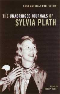 Link to an enlarged image of The Unabridged Journals of Sylvia Plath 1950-1962 : Transcripts from the Original Manuscripts at Smith College (Unabridged)