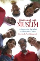 Link to an enlarged image of Growing Up Muslim : Understanding the Beliefs and Practices of Islam (Reprint)