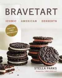 Link to an enlarged image of BraveTart : Iconic American Desserts