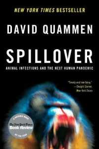 Link to an enlarged image of Spillover : Animal Infections and the Next Human Pandemic (Reprint)