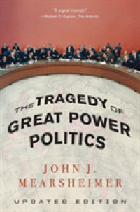 Link to an enlarged image of The Tragedy of Great Power Politics (Updated)