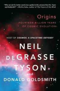 Link to an enlarged image of Origins : Fourteen Billion Years of Cosmic Evolution (Reissue)
