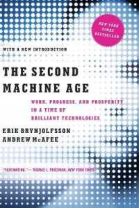 Link to an enlarged image of The Second Machine Age : Work, Progress, and Prosperity in a Time of Brilliant Technologies (Reprint)