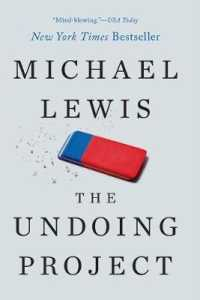 Link to an enlarged image of The Undoing Project : A Friendship That Changed Our Minds (Reprint)
